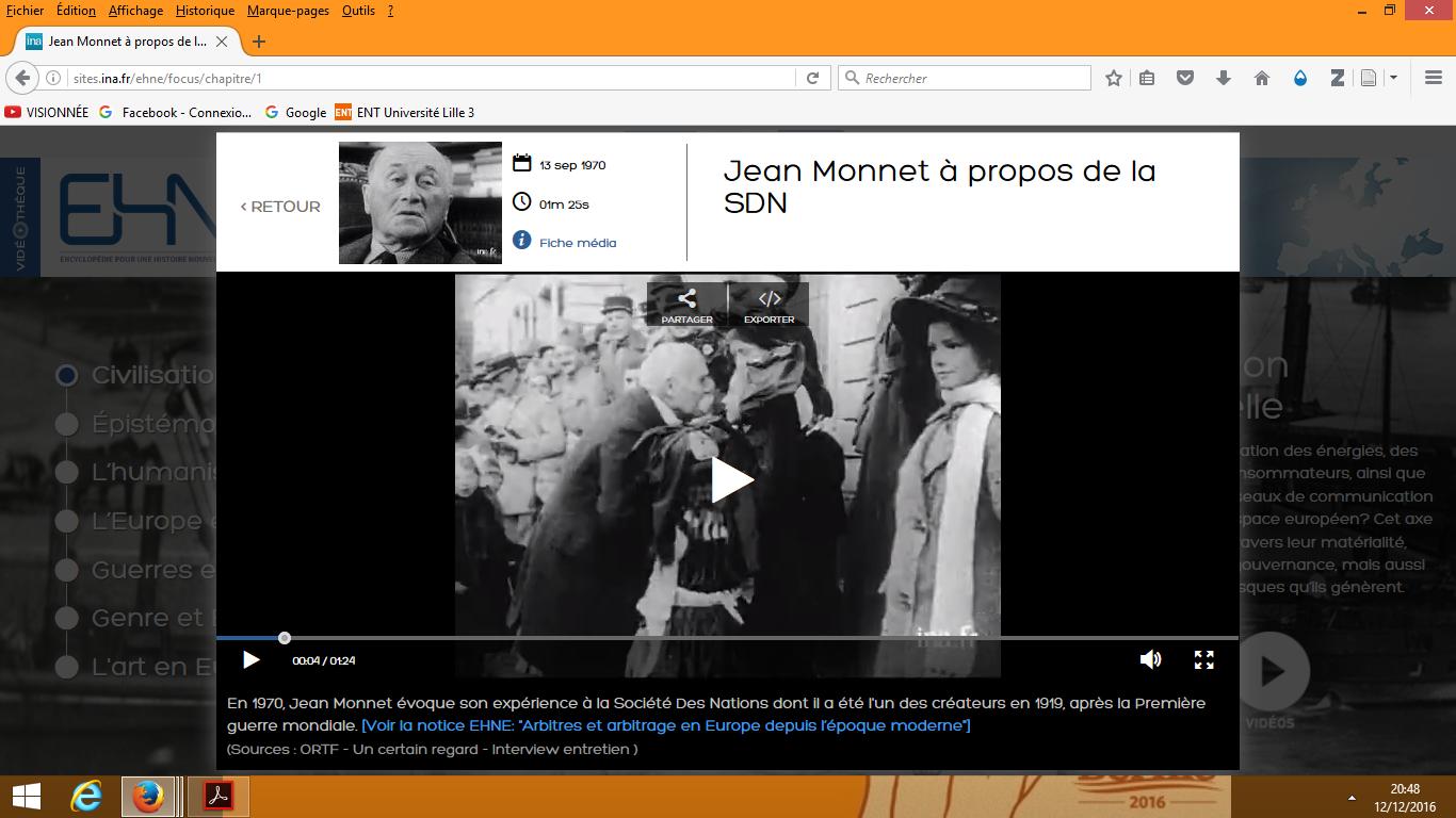 Les vidéos du site EHNE renvoient toutes vers le site de l'INA où sont présentes les principales informations. Ici, une vidéo de Jean Monnet évoquant la SDN.